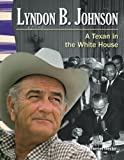Lyndon B. Johnson (Social Studies Readers)