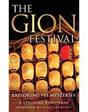 The Gion Festival: Exploring Its Mysteries