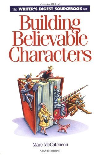 Image result for Building Believable Characters by Marc McCutcheon