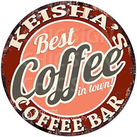 Amazon Com Keisha S Coffee Bar Best Coffee In Town Chic Tin Sign Birthday Valentine S Day Mother S Day Christmas Housewarming Party Gift For Women Coffee Nook Decor Ideas Home Kitchen