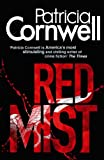 Front cover for the book Red Mist by Patricia Cornwell