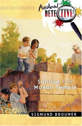 Download Sunrise at the Mayan Temple (The Accidental Detectives Series #14) PDF