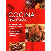 Cocina Betty Crocker: Recetas Americanas Favoritas en Español e Inglés/Favorite American Recipes in