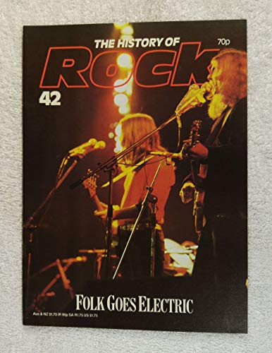 The Byrds - Folk Goes Electric - The History of Rock Magazine #42 (1982) - Other Content: Buffalo Springfield, Paul Revere & the Raiders, Sir Douglas, Sonny & Cher, The Mammas & The Papas - 20 Pages