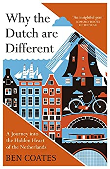 Why Dutch are Different Netherlands ebook product image