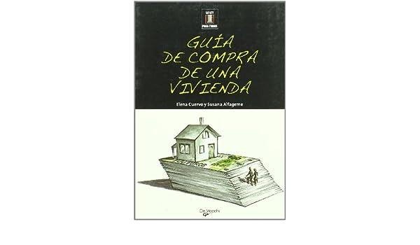 Guía de compra de una vivienda: Elena; Alfageme, Susana Cuervo: 9788431536701: Amazon.com: Books