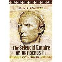 Seleukid Empire of Antiochus III (223-187 BC)