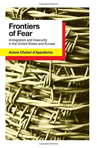 Frontiers of Fear: Immigration and Insecurity in the United States