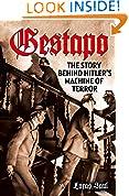 #10: Gestapo: The Story Behind Hitler's Machine of Terror