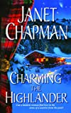 Charming the Highlander, Janet Chapman, 1476726205