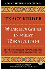 Strength in What Remains Kindle Edition