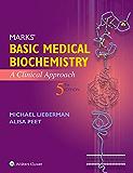Marks' Basic Medical Biochemistry: A Clinical Approach