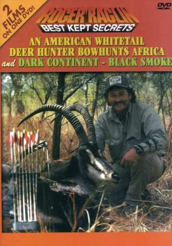 Roger Raglin - An American Whitetail Deer Hunter Bowhunts Africa