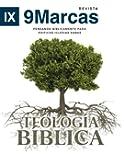 3: Teologia Biblica (Biblical Theology) (Revista 9Marcas (9Marks Journal)) (Volume 3) (Spanish Edition)
