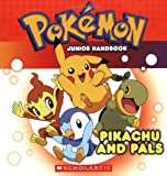 Pikachu and Pals, Simcha Whitehill, 054515703X