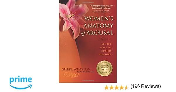 Womens anatomy of arousal sheri winston cnm rn bsn lmt womens anatomy of arousal sheri winston cnm rn bsn lmt 8601400824894 amazon books fandeluxe Gallery
