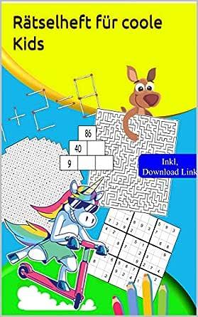 Rätselheft für coole Kids: Rätselblock für Kinder ab 10 Jahre ...