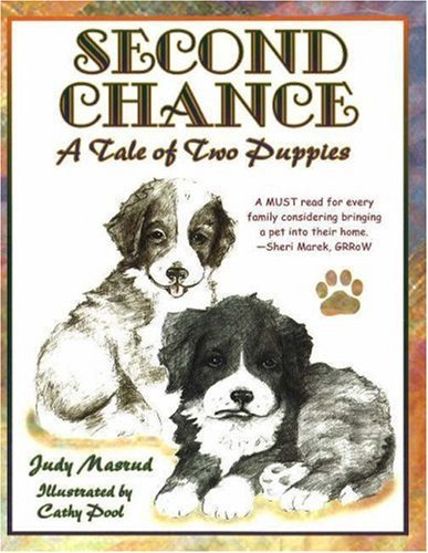 Download Second Chance: A Tale of Two Puppies by Judy Masrud (2006-09-02) ebook