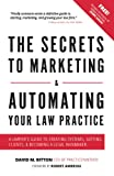 The Secrets To Marketing & Automating Your Law