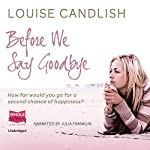 Before We Say Goodbye | Louise Candlish
