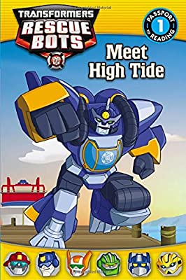 Transformers Rescue Bots: Meet High Tide (Passport to Reading Level 1)