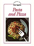 Pasta and Pizza, Bon Appétit Magazine Editors, 0895351676
