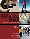 img - for Organizational Behavior: An Evidence-Based Approach, 13th Ed. book / textbook / text book