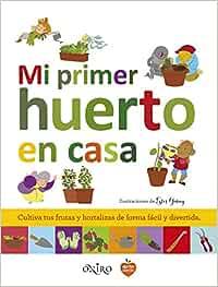 Mi primer huerto en casa (Libros prácticos): Amazon.es: AA