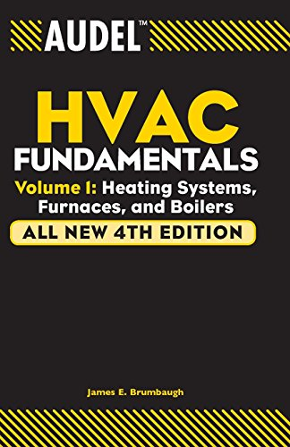 (Audel HVAC Fundamentals, Volume 1: Heating Systems, Furnaces and Boilers)