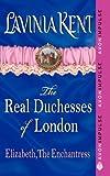 Elizabeth, the Enchantress, Lavinia Kent, 0062127519