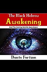 The Black Hebrew Awakening And The Coming Gentile Apocalypse