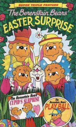 The Berenstain Bears': Easter Surprise / Cupid's Surprise / Play Ball