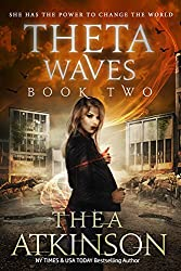 Theta Waves Book 2 (Theta Waves Episodes 4-6) (Theta Waves Trilogy)