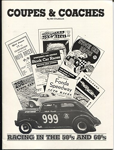 Coupes & Coaches 1993-Racing in The 50's And 60's-by Bill Chubbuck-pix-NM (1993 Coupe)