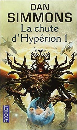 Téléchargement gratuit de livres pdf La chute d'Hypérion I 2266172492 PDF