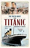 The Truth About the Titanic: A Survivor's Story