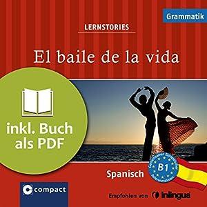 El baile de la vida (Compact Lernstories) Hörbuch