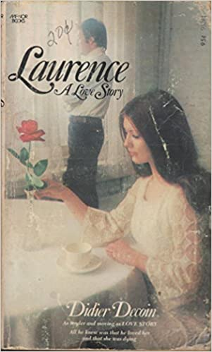 Laurence: A Love Story: Didier Decoin: Amazon com: Books