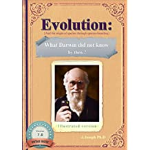 Evolution: What Darwin Did Not Know by Then.!