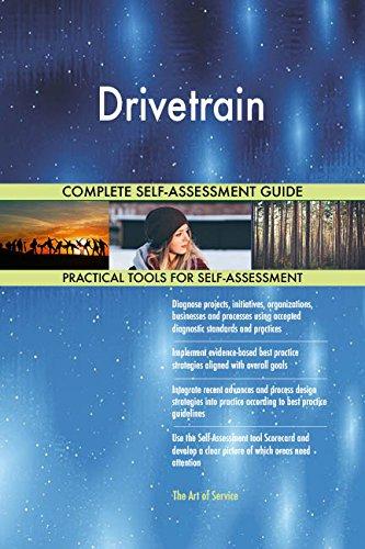Drivetrain All-Inclusive Self-Assessment - More than 710 Success Criteria, Instant Visual Insights, Comprehensive Spreadsheet Dashboard, Auto-Prioritized for Quick Results