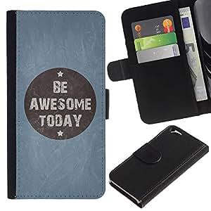 LASTONE PHONE CASE / Lujo Billetera de Cuero Caso del tirón Titular de la tarjeta Flip Carcasa Funda para Apple Iphone 6 4.7 / Be Awesome Today Blue Quote Motivational