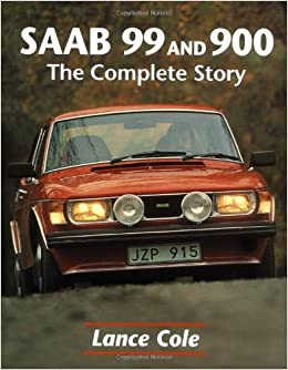 Saab 99 and 900: The Complete Story Crowood AutoClassic S.: Amazon.es: Lance Cole: Libros en idiomas extranjeros