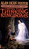 Into the Thinking Kingdoms, Alan Dean Foster, 0446608041
