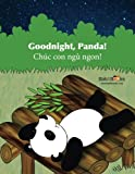 Goodnight, Panda: Chúc con ngủ ngon! : Babl Children's Books in Vietnamese and English