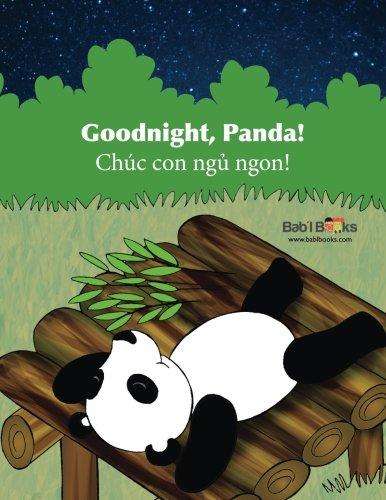 Goodnight Panda: Chúc con ngủ ngon! : Babl Children's Books in Vietnamese and English