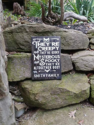 MarthaFox Adams Family Halloween Wood Sign Custom Your Family Name Theyre Creepy Theyre kooky Mysterious Spooky Altogether -