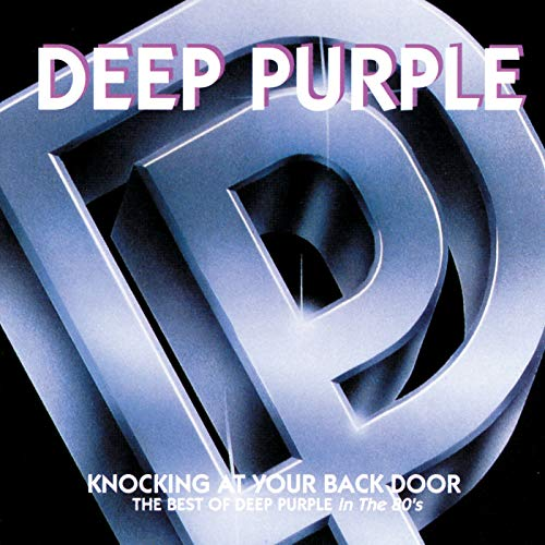 (Knocking At Your Back Door: The Best Of Deep Purple In The 80's)