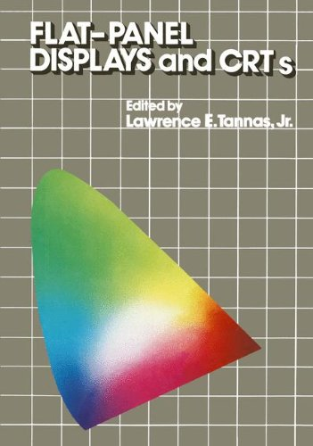 Flat-Panel Displays and CRTs (Van Nostrand Reinhold Electrical/Computer Science and Engineering Series)
