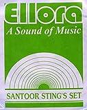 Santoor Strings, Ellora, Professional, Complete Set of Strings