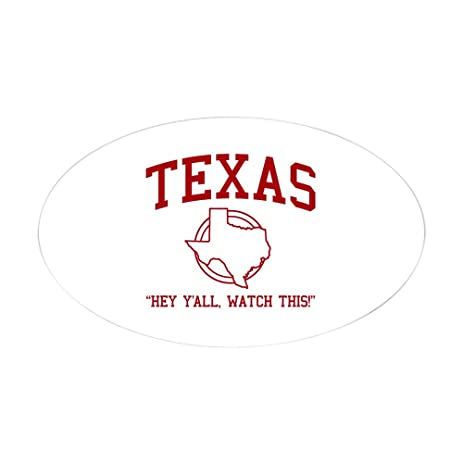 Cafepress texas hey yall watch this oval sticker oval bumper sticker